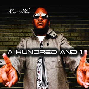 Nino Blaze - A Hundred And 1