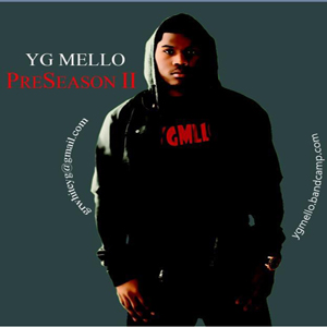 YG Mello - Preseason II